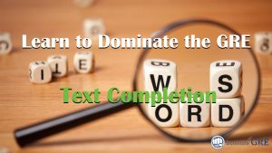 GRE Text Completion video course