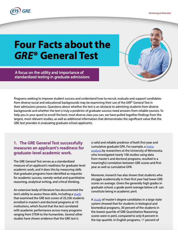 Learn four key facts about why the GRE General Test is a good predictor of graduate school success